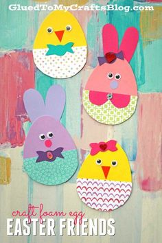 Craft Foam Egg Shapes Turned Adorable Easter Friends - Kid Craft #kidcrafts #gluedtomycrafts #easter #kidscrafts