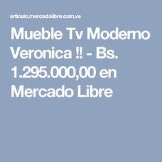 Mueble Tv Moderno Veronica !! - Bs. 1.295.000,00 en Mercado Libre Verona, Home Furniture, Entertainment Center, Free Market
