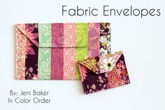 Fabric Envelopes by Jeni of In Color Order for Art Gallery Fabric Fat Quarter Gang