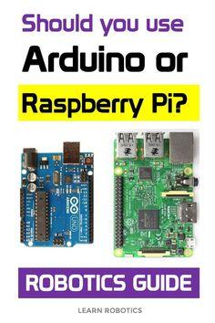 Arduino vs Raspberry Pi for Robotics - Learn Robotics - Robots to Build - Cool Arduino Projects, Iot Projects, Robotics Projects, Arduino Code, Arduino Programming, Linux, Arduino Sensors, Diy Electronics, Electronics Projects