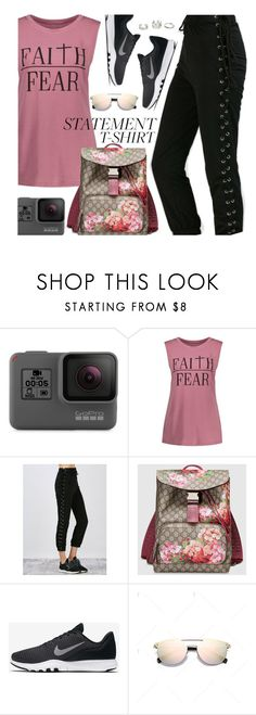 """""""Say It Loud: Slogan T-Shirts"""" by beebeely-look ❤ liked on Polyvore featuring GoPro, Gucci, NIKE, sporty, gucci, statementtshirt, slogantshirts and twinkledeals"""