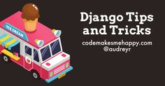 Code Makes Me Happy: Lazy Evaluation and SQL Queries in the Django Shell