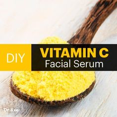 DIY Vitamin C Serum for the Face - Dr. Axe..for agespots ,tight skin etc...