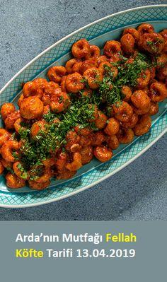 Arda'nın Mutfağı Fellah Köfte Tarifi 13.04.2019 Healthy Cooking, Healthy Recipes, Soup Recipes, Turkish Recipes, Ethnic Recipes, Good Food, Yummy Food, Food Design, Main Dishes
