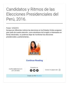 Candidatos y Ritmos de las Elecciones Presidenciales del Perú, 2016.