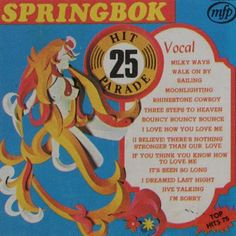Springbok: Springbok Hit Parade Volume 01 To 30 Lp Cover, My Youth, Milky Way, Lps, Vinyl Records, Album Covers, You And I, Things That Bounce, Childhood