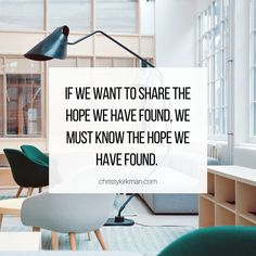 If we want to share the hope we have found, we must know the hope we have found... the Lord Jesus Christ! Gods Not Dead, Jesus Christ, Lord, Home Decor, Decoration Home, Room Decor, Home Interior Design, Home Decoration, Interior Design