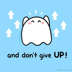 Cute and motivational drawings to brighten your day! ^^ I started chibird in my second year of high school, and now I've graduated college! Feeling Down, Feeling Sad, How Are You Feeling, Mood Quotes, Positive Quotes, Ghost Hug, Penguin Life, Chibird, Cute Puns