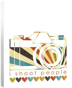 """I Shoot People"" on canvas $39"