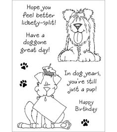 Stampers Anonymous Inky Antics Clear Stamp Set, by Delightful Dogs INKY ANTICS-Clear Stamp Sets. These adorable designs are perfect for cards and other paper crafts! This package contains Delightful Dogs Set: 8 stamps on a inch sheet. Made in USA. Anni Downs, Card Sayings, Card Sentiments, Get Well Cards, Animal Cards, Digital Stamps, Digi Stamps Free, Copics, Colouring Pages