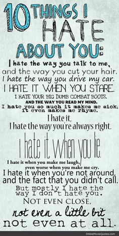 Sweet poem from the 1999 coming of age movie 10 Things I Hate About You starring Julia Stiles and Heath Ledger