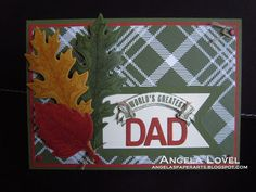 World's Greatest Dad father's day card featuring Stampin' Up! Vintage Leaves stamp set with matching Leaflets framlits, Merry Moments DSP, Guy Greetings stamp set, Triple Banner punch and Little Letters Thinlets all available from http://angelaspaperarts.stampinup.net  #angelaspaperarts