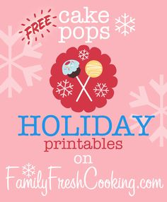 *freebie* DIY Cake Pop Holiday Printables on FamilyFreshCooking.com