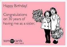 Image result for funny sister birthday cards