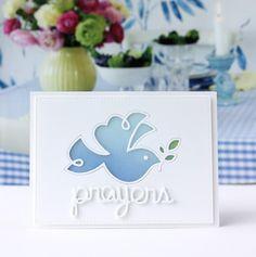 Prayers card by Karin Akesdotter for Paper Smooches - Prayers Die, Dove Die Handmade Birthday Cards, Greeting Cards Handmade, Provo Craft, Pep Rally, Paper Smooches, Die Cut Cards, Prayer Cards, Get Well Cards, Sympathy Cards