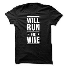 Will Run For Wine #sport #tshirt