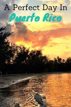 Planning the perfect day in Puerto Rico. If you don't have long on the island some tips on where to go, stay and things to do.