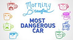Most Dangerous Car - MORNING DRAWFEE