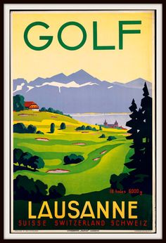 Shop Switzerland Lausanne Golf Vintage Travel Poster Canvas Print created by vintage_treasure. Personalize it with photos & text or purchase as is! Lausanne, Vintage Golf, Vintage Ads, Vintage Prints, Evian Les Bains, Retro Poster, Poster Vintage, Golf Art, Poster Design