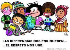 Las diferencias nos enriquecen, el respeto nos une !!! :)