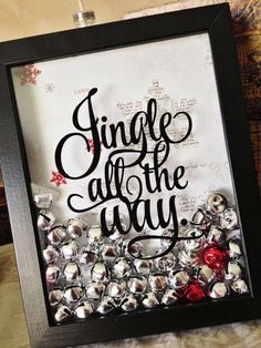 Jingle All The Way: A very sparkly and jingly decor item for your Christmas holidays. Made with vinyl cut on the Silhouette Cameo or you could print it on a transparency.