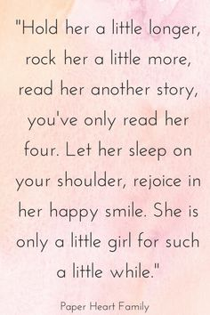 48 Baby Girl Quotes That Girl Moms Will Adore | Paper Heart Family