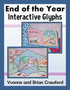 End of the Year Interactive Glyphs from Yvonne Crawford on TeachersNotebook.com -  (15 pages)  - End of the Year Interactive Glyphs