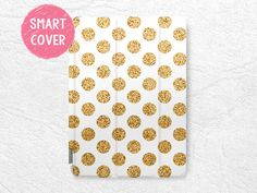 Gold Glitter print Polka dots Smart Cover for iPad Mini, iPad mini 2 retina, iPad Air, iPad Air iPad Pro New iPad 2017 Cute Ipad Cases, Ipad Mini Cases, Ipad Air Case, Ipad Mini 3, Ipad Air 2, Tablet Cases, Phone Cases, Iphone 5se, Ipad Holder