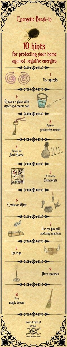Witch, Witchcraft, Paganism - 10 Hints for protecting your home against negative energies We know that everything around us consists of energy. Thoughts, words, and actions create new energies and modify existing ones. In the same way that we can often be targeted by negative energy attacks, our residence and our workplace are also vulnerable if nothing is done. Check out some hints and spells that will help protect your home or your workplace