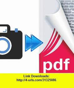 Camera To PDF, iphone, ipad, ipod touch, itouch, itunes, appstore, torrent, downloads, rapidshare, megaupload, fileserve