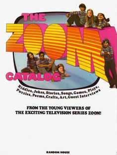 Zoom Catalog Cover 1972. What a great show!i still have this catalog. Nancy was my favorite.