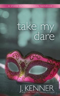 Renee Entress's Blog: [Cover Reveal + PreOrder] Take My Dare by J. Kenne...