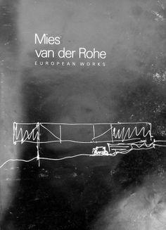 Mies van der Rohe. European Works - Мис ван дер Роэ. Европейский Опыт - 1986