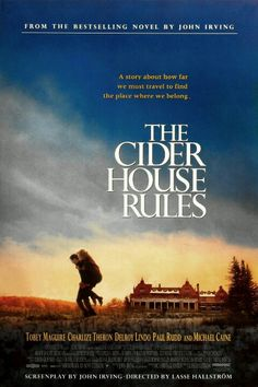 1999 - Las normas de la casa de la sidra (The Cider House Rules) - Lasse Hallström