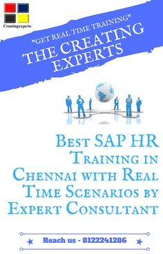 We provide SAP HR training in Chennai with real time scenarios. For real time training in Chennai  join creating experts and become professional  in SAP HR module http://thecreatingexperts.com/sap-hr-training-in-chennai/