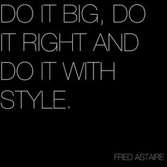 Always do it with style <3