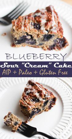 blueberry sour cream cake - AIP, Paleo, Gluten Free, Dairy Free