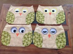 The writing on these placemats say, life is a hoot, and hoot if you love me! Marion, we really love and appreciate your sewing skills, and your eye for making these so special, thank you