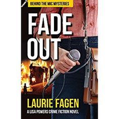 #Book Review of #FadeOut from #ReadersFavorite - https://readersfavorite.com/book-review/fade-out  Reviewed by Trudi LoPreto for Readers' Favorite  Fade Out: Behind the Mic Mysteries Book 1 by Laurie Fagen is three mysteries in one. Lisa is a young radio journalist trying to make a name for herself by investigating the crimes she reports on. We follow Lisa as she helps a daughter and son search for their missing father by working with the police and never giving up on findin...