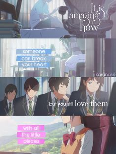 """It's amazing how someone can break your heart but you still love them with all the little pieces..""  