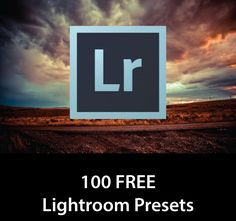 100 FREE Lightroom Presets - Camera Stupid