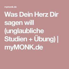 Was Dein Herz Dir sagen will (unglaubliche Studien + Übung)   myMONK.de
