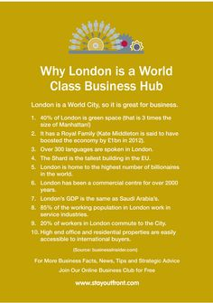 10 Reasons why London is a World Class Business Hub and the lady that has boosted business dramatically. www.stayoutfront.com
