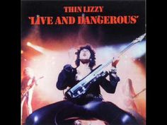 Thin Lizzy – Live and Dangerous (full album/ recorded 1976, 1977, 1978)