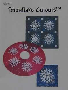 Snowflake Cutouts Pattern Poorhouse Quilt Designs Tree Skirt Wall Hanging Table PoorHouseQuiltDesigns