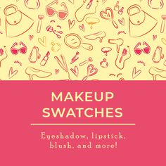 Find makeup swatches for eye shadows, lipsticks, blushes, and more. The makeup swatches are for drugstore to high end products. In addition, the makeup swatches photography are on the arm and can be seen on light-medium skin (MAC NC37 skin). #makeupswatches #makeupphotography #makeupmediumskin    girlwithglam.com