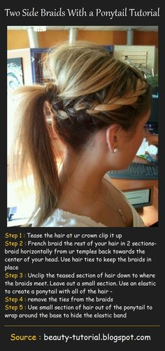 I want to do this, except having the brain tumor in the back. Ponytail Tutorial, Ponytail Ideas, Long Length Hair, Beauty Tutorials, French Braid, Fine Hair, Hair Looks, Get The Look, Side Braids