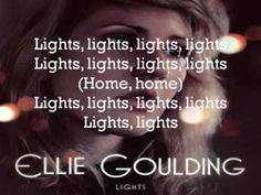 Lights ~ Ellie Goulding :D