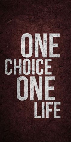 One choice, one life : One choice, one life. Inspirational Quotes Wallpapers, Motivational Quotes Wallpaper, Inspirational Quotes For Students, Bad Quotes, True Quotes, Words Quotes, The Words, Citations Swag, Life Choices Quotes