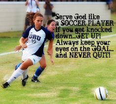 they need a poster like this! I  am a soccer player  a good Christian